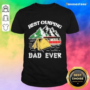 Best Camping Dad Ever Shirt