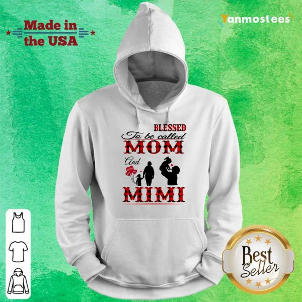 Blessed To Be Called Mom And Mimi Hoodie