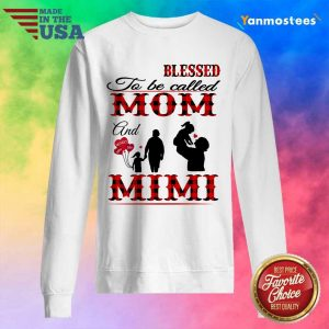 Blessed To Be Called Mom And Mimi Sweater