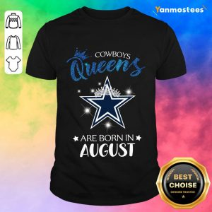 Cowboy Queens Are Born In August Shirt
