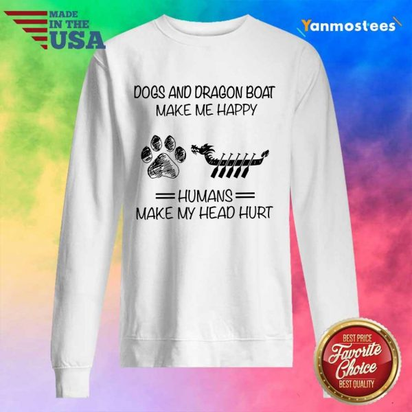 Dogs And Dragon Boat Make Me Happy Sweater