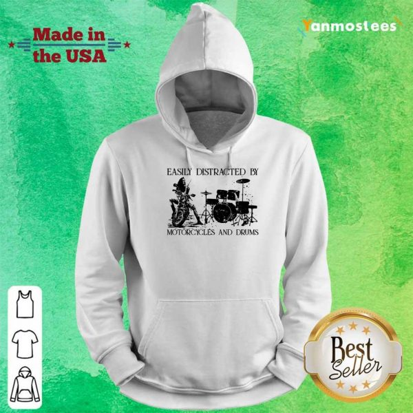 Easily Distracted By Motorcycles And Drums Hoodie