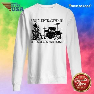 Easily Distracted By Motorcycles And Drums Sweater