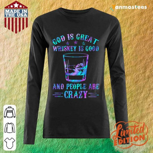 God Is Great Whiskey Is Good Long-Sleeved