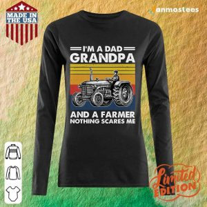 I Am A Dad Grandpa And A Farmer Nothing Scares Vintage Long-Sleeved