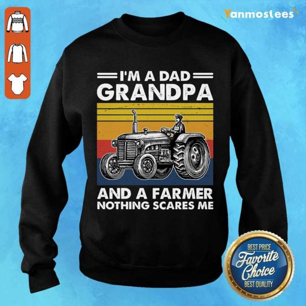 I Am A Dad Grandpa And A Farmer Nothing Scares Vintage Sweater