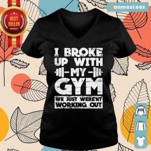 I Broke Up With My Gym We Just Werent Working Out Ladies Tee