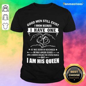 I Have One I Am His Queen Shirt