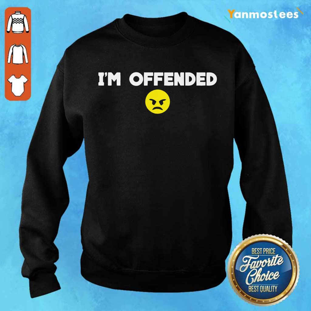 Im Offended Angry Face Sweater