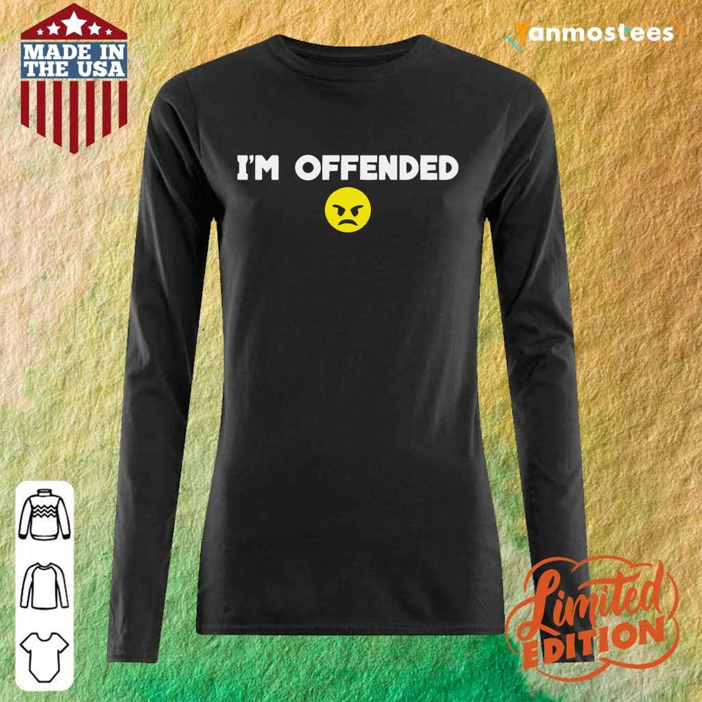 Im Offended Angry Face Long-Sleeved