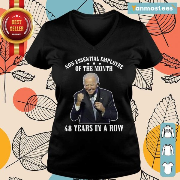 Joe Biden Non Essential Employee Of The Month 48 Years In A Row Ladies Tee
