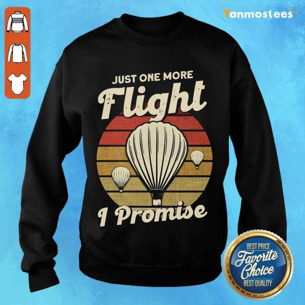 Just One More Fight I Promise Hot Air Balloon Vintage Sweater
