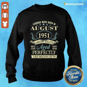 Legends Were Born In August 1951 Genuine Quality Sweater