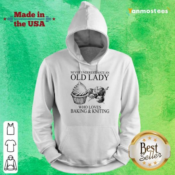 Old Lady Who Loves Baking And Knitting Hoodie