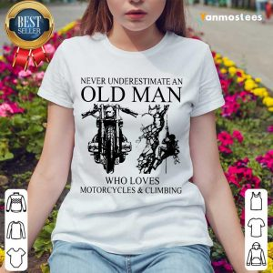 Old Man Loves Motorcycle And Climbing Ladies Tee