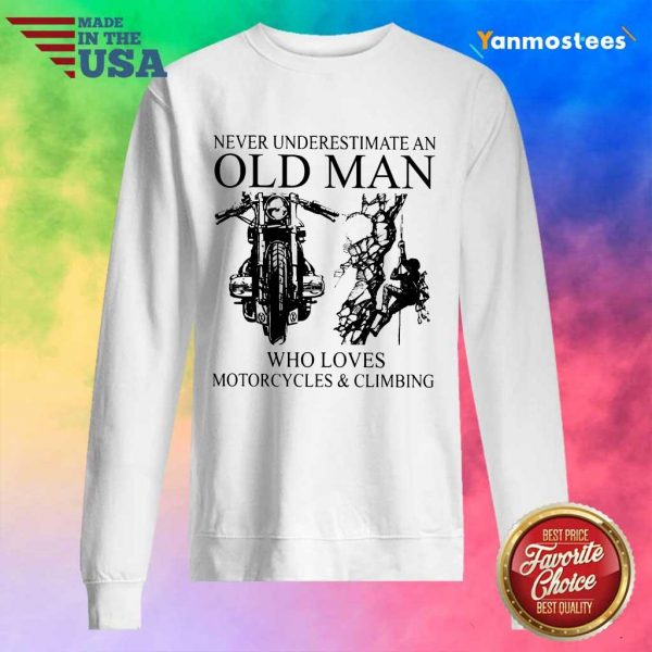 Old Man Loves Motorcycle And Climbing Sweater