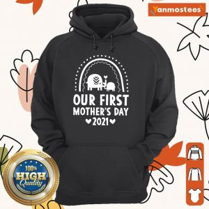 Our First Mothers Day 2021 Elephant Hoodie