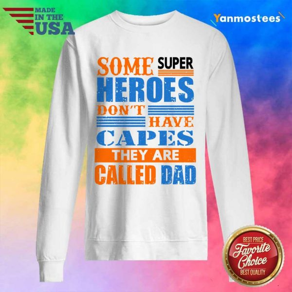 Superheroes Capes They Are Called Dad Sweater