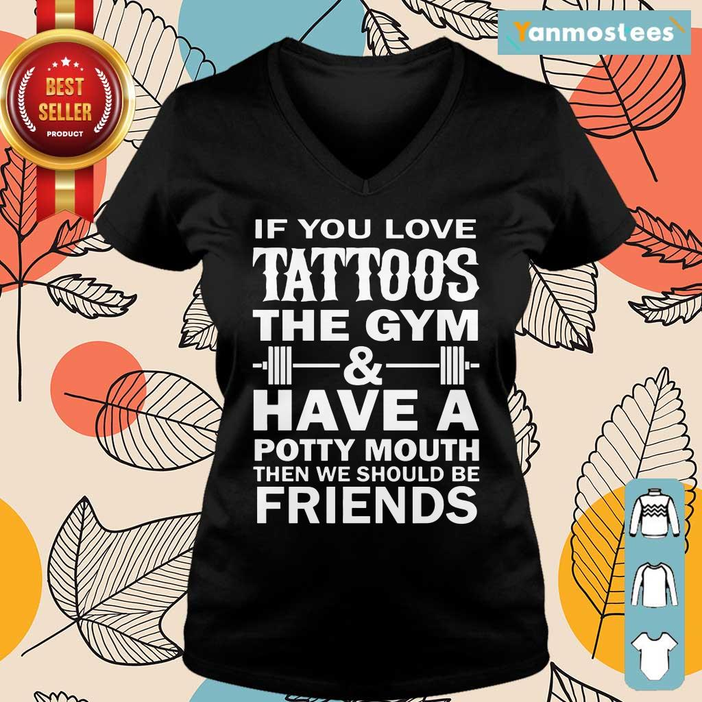 Tattoos The Gym Have A Friends Ladies Tee