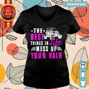 The Best Things In Life Mess Up Your Hair Ladies Tee