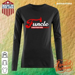 Top Funcle Firefighting Uncle Long-Sleeved