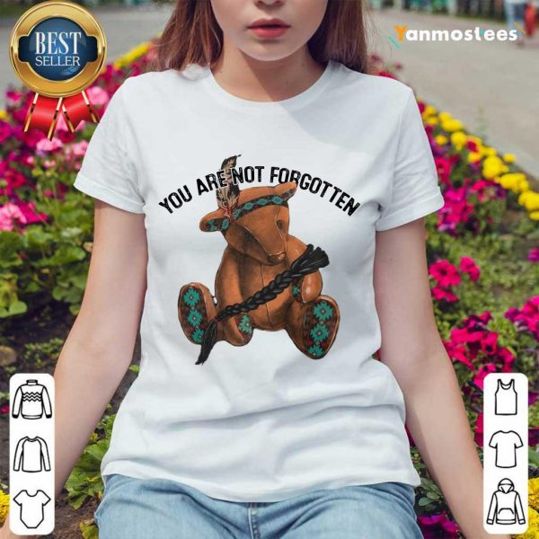 You Are Not Forgotten Bear Ladies Tee