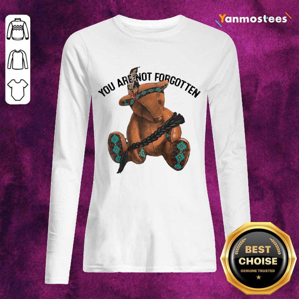 You Are Not Forgotten Bear Long-Sleeved