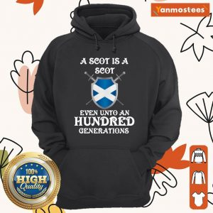 A Scot Even Unto A Hundred Generations Hoodie