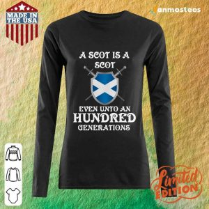 A Scot Even Unto A Hundred Generations Long-Sleeved