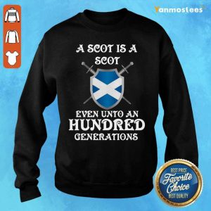 A Scot Even Unto A Hundred Generations Sweater
