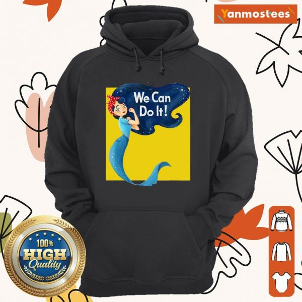 Awesome Mermaid We Can Do It Hoodie