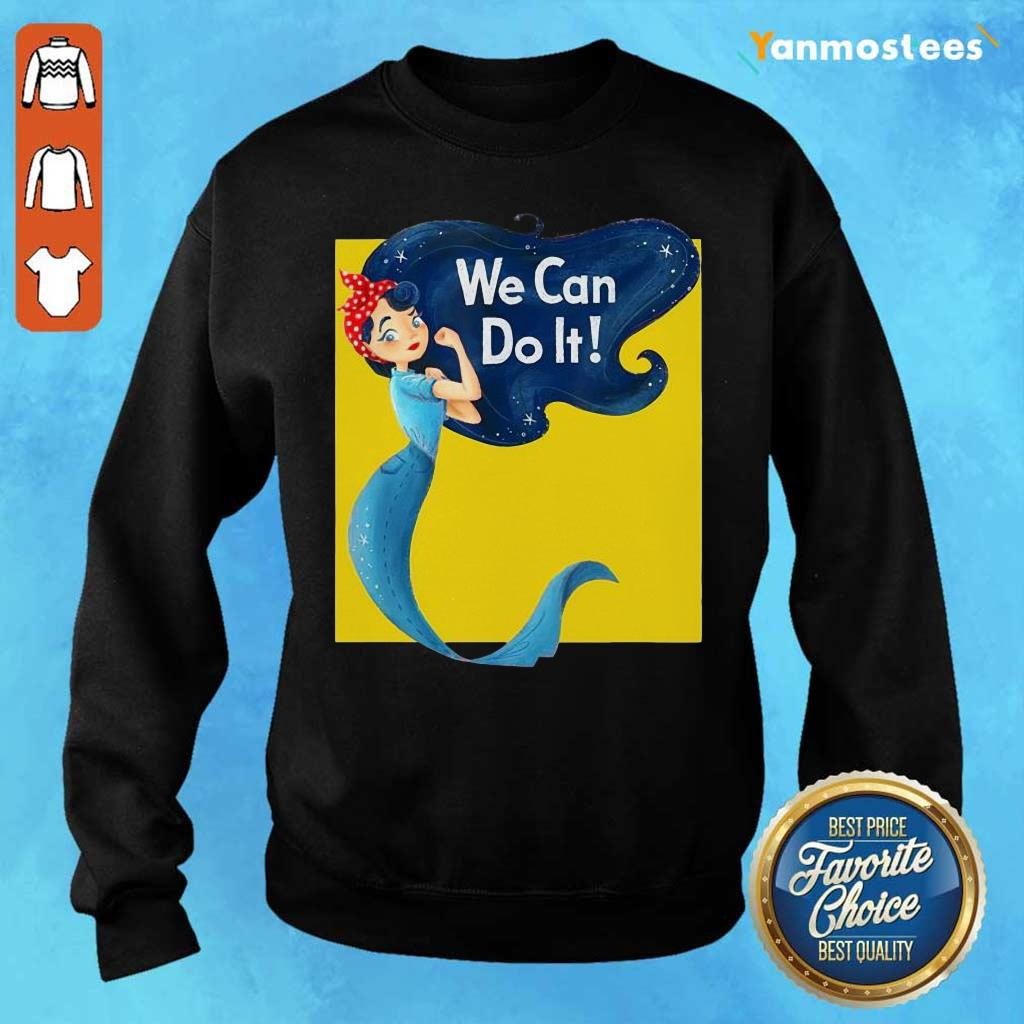 Awesome Mermaid We Can Do It Sweater
