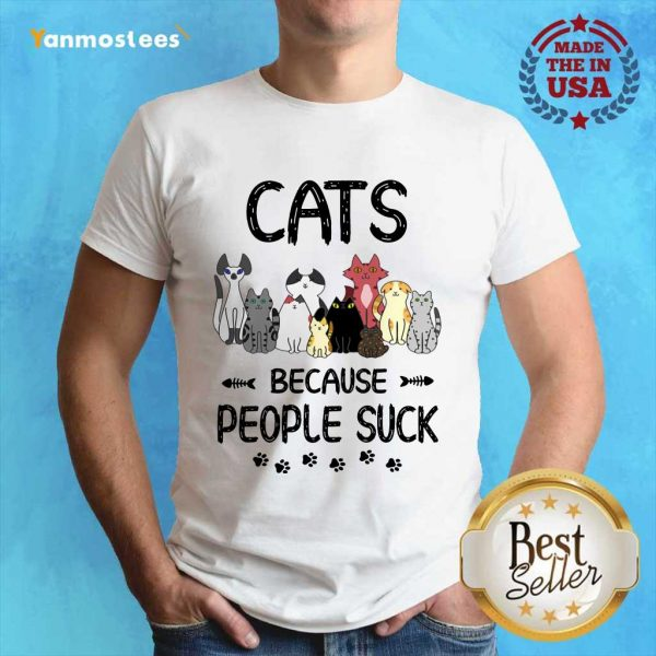 Cats Because People Suck Paw Shirt