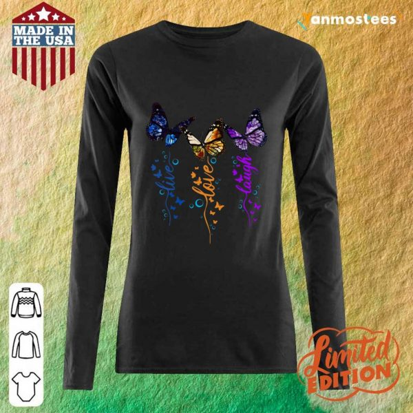 Cute Butterfly Live Love Laugh Long-Sleeved