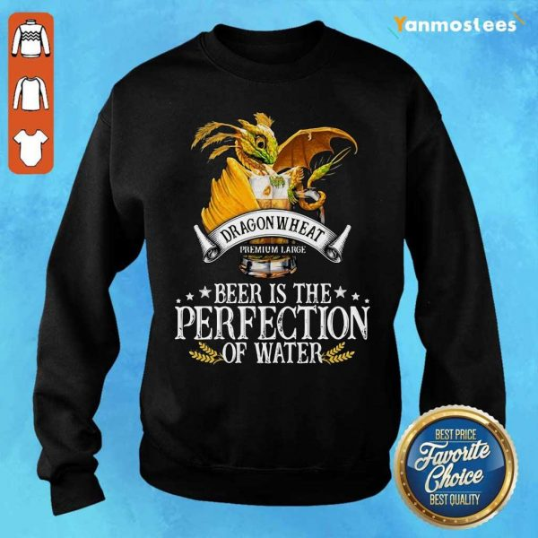 Dragon Wheat Premium Large Beer Is The Perfection Of Water Sweater