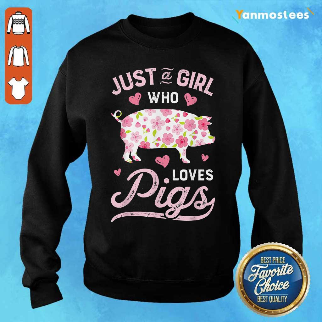 Farmer Life Just A Girl Who Loves Pigs Sweater
