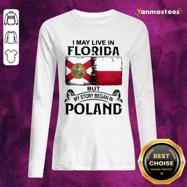 I May Live In Florida But My Story Began In Poland Long-Sleeved