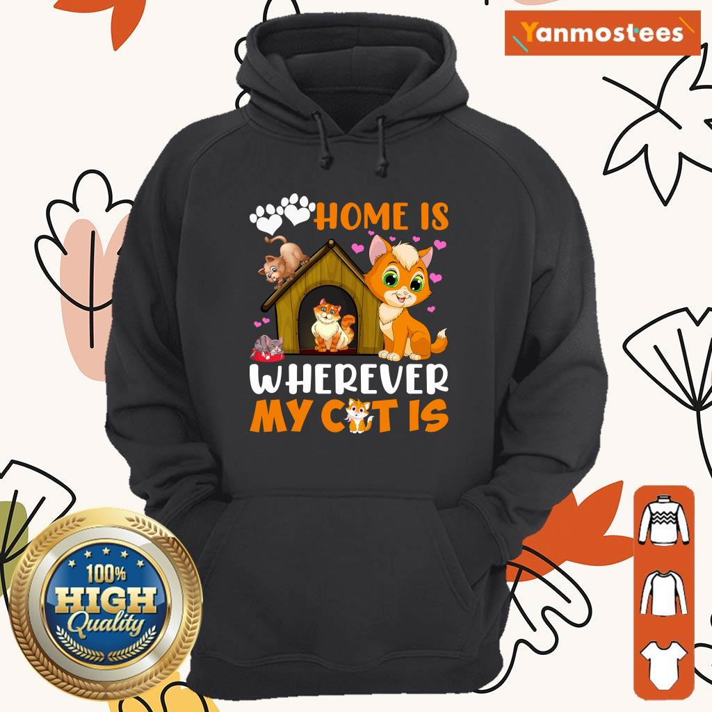 Love Home Is Wherever My Cat Is Paw Hoodie