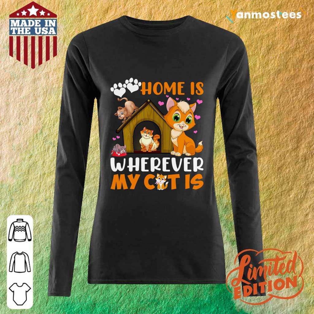 Love Home Is Wherever My Cat Is Paw Long-Sleeved
