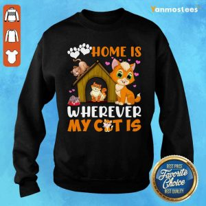 Love Home Is Wherever My Cat Is Paw Sweater