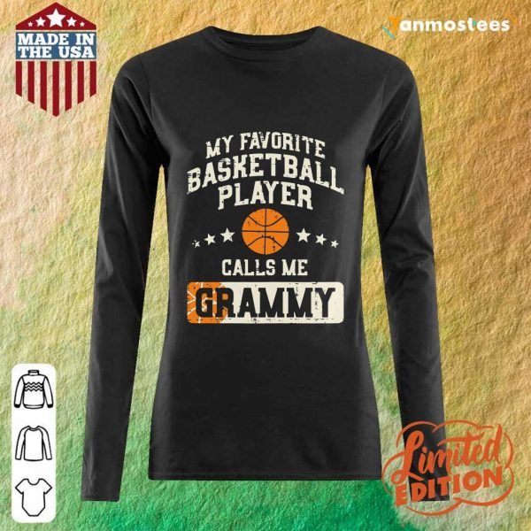 My Favorite Basketball Player Calls Me Grammy Long-Sleeved