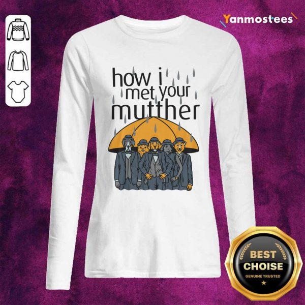Rainy Animals How I Met Your Mutther Long-Sleeved