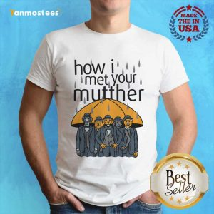 Rainy Animals How I Met Your Mutther Shirt