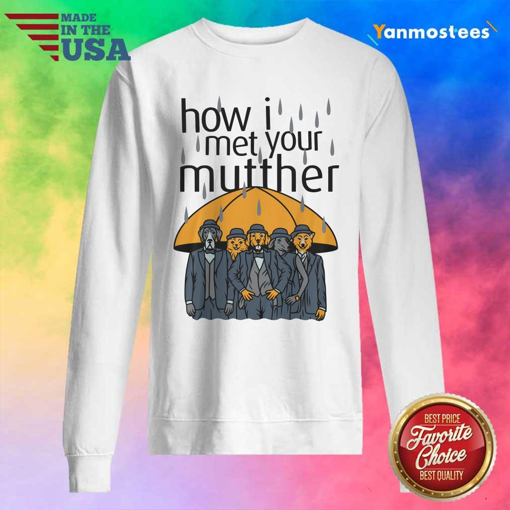 Rainy Animals How I Met Your Mutther Sweater