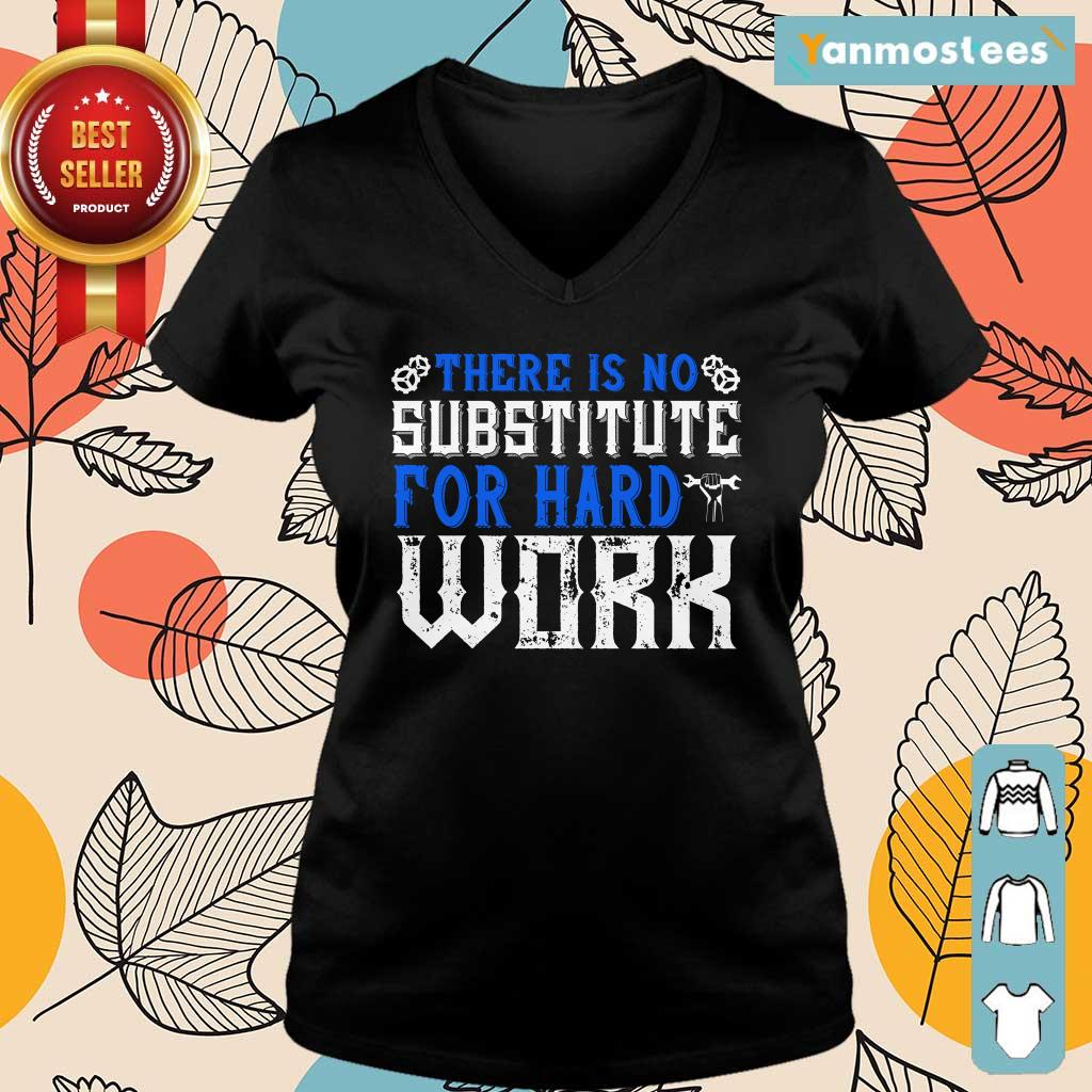 There Is No Substitute For Hard Work Labor Day Ladies Tee