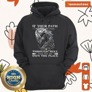 Unicorn Walk Through Hell As If You Own The Place Hoodie