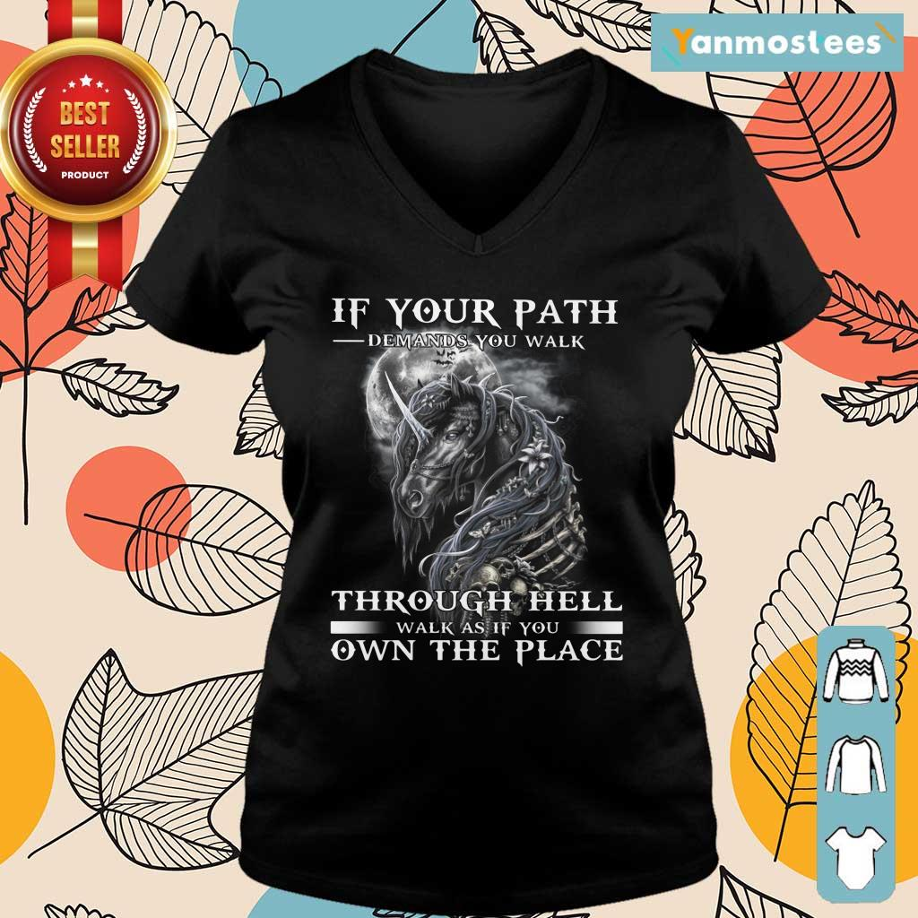Unicorn Walk Through Hell As If You Own The Place Ladies Tee