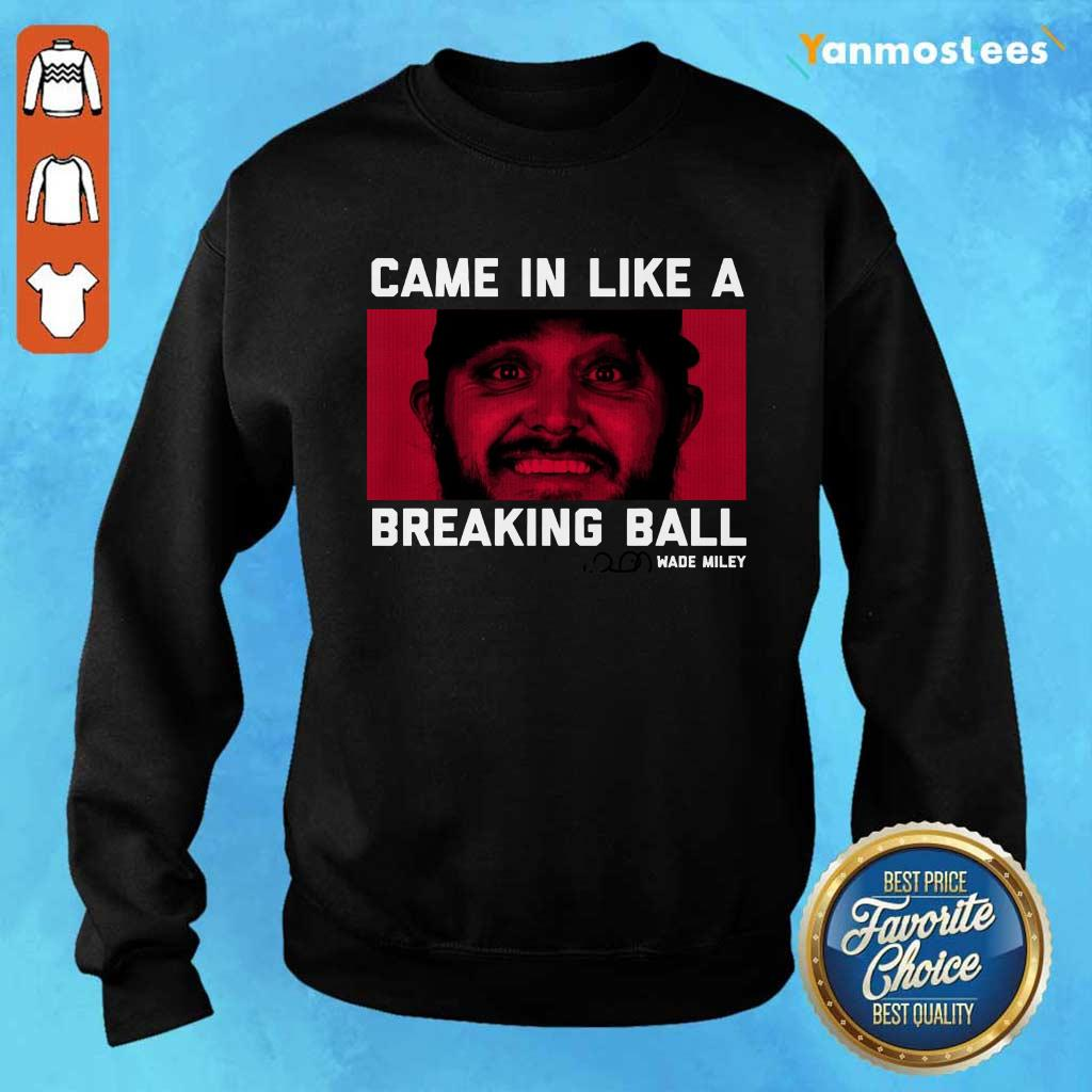 Wade Miley Came In Like A Breaking Ball Sweater