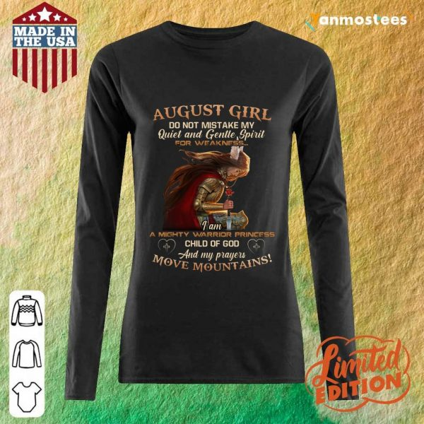 Warrior August Girl Do Not Mistake My Quiet And Gentle Long-Sleeved