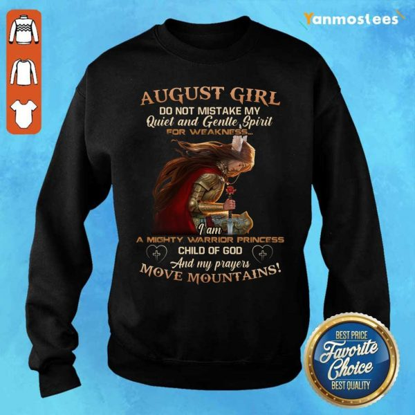 Warrior August Girl Do Not Mistake My Quiet And Gentle Sweater